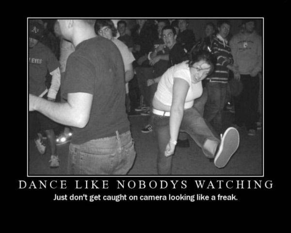 Funny Dancer Meme : Lolheaven when you dance like no one is watching…
