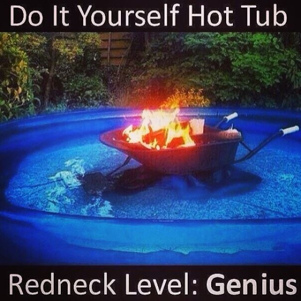Lolheaven do it yourself hot tub redneck level genius this entry was posted in funny solutioingenieria Images